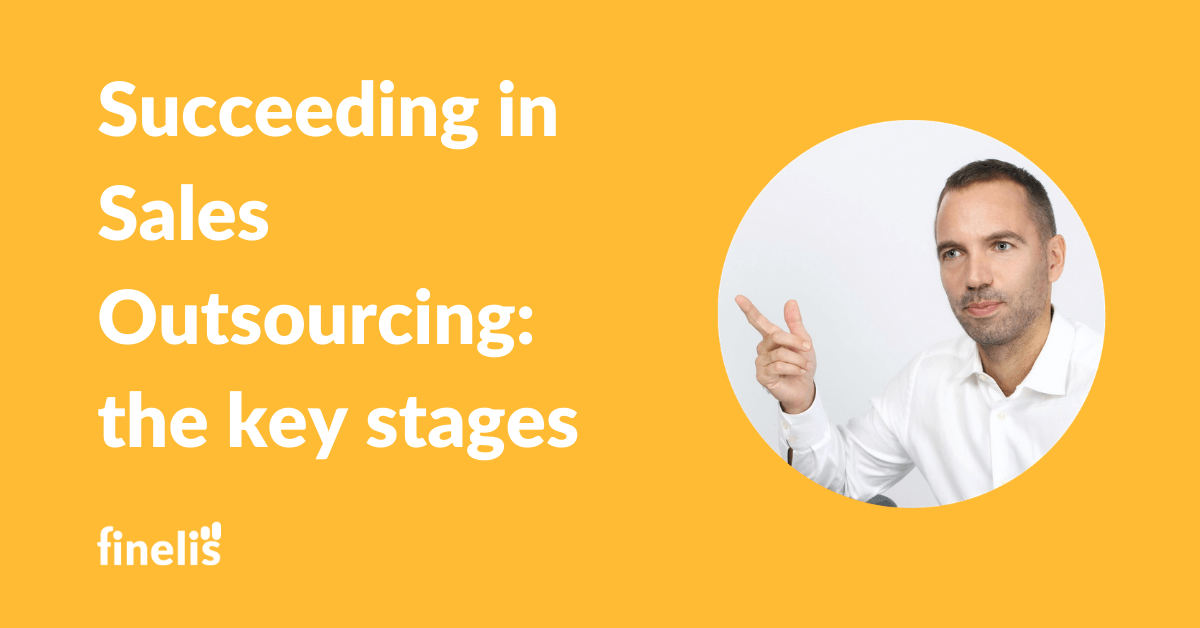 Succeeding in sales outsourcing : key stages