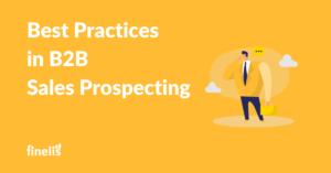 Best practices b2b sales prospecting