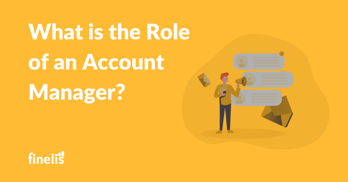 What is the role of an Account manager