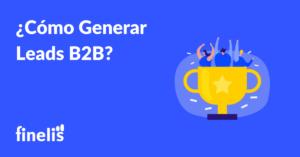 Como Generar Leads B2B
