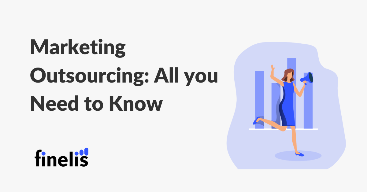 Marketing outsourcing all you need to know