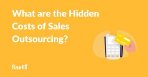Hidden costs of sales outsourcing